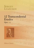 12 Transcendental Etudes, op. 11. Sergei Lyapunov.
