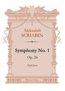 Symphony No. 1, op. 26. Aleksandr Scriabin.