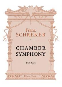 Chamber Symphony. Franz Schreker.