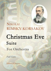 Christmas Eve: Suite. Nikolai Rimsky-Korsakov.