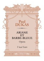 Ariane et Barbe-Bleue. Opera. Vocal Score. Paul Dukas.