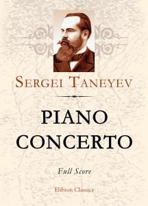 Piano Concerto. Full Score. Sergei Taneyev.
