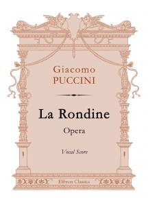 La Rondine. Opera. Vocal Score. Giacomo Puccini.