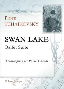 Swan Lake Ballet Suite. Petr Tchaikovsky.