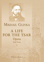 A Life for the Tsar. Opera. Full Score. Mikhail Glinka.
