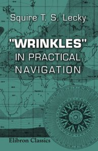 'Wrinkles' in Practical Navigation