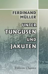 Unter Tungusen und Jakuten
