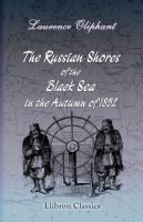 Cover. The Russian Shores of the Black Sea in the Autumn of 1852