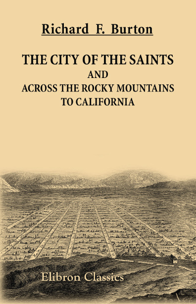 Cover. The City of the Saints and Across the Rocky Mountains to California.