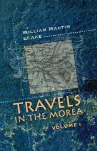 Travels in the Morea. In three volumes. Volume 1