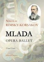 Mlada. Opera-Ballet. Vocal Score. Nikolai Rimsky-Korsakov