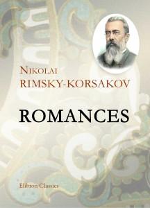 Romances. Nikolai Rimsky-Korsakov.