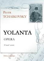 Yolanta. Opera. Vocal Score. Petr Tchaikovsky