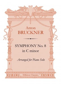 Symphony No. 8 in C minor. Anton Bruckner.