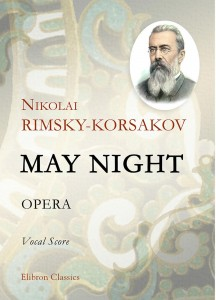 May Night. Opera. Vocal Score. Nikolai Rimsky-Korsakov.