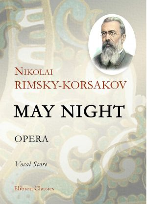 May Night. Opera. Vocal Score. Nikolai Rimsky-Korsakov.